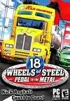 18 Wheels of Steel: Pedal to the Medal